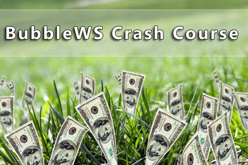 BubbleWS Crash Course